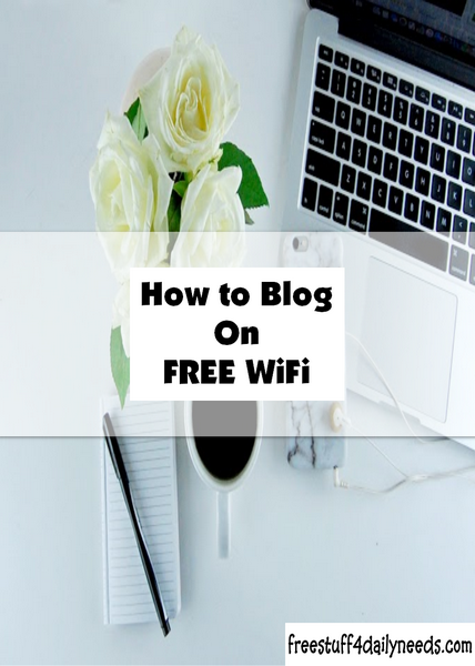 How to Blog on FREE Wi-Fi
