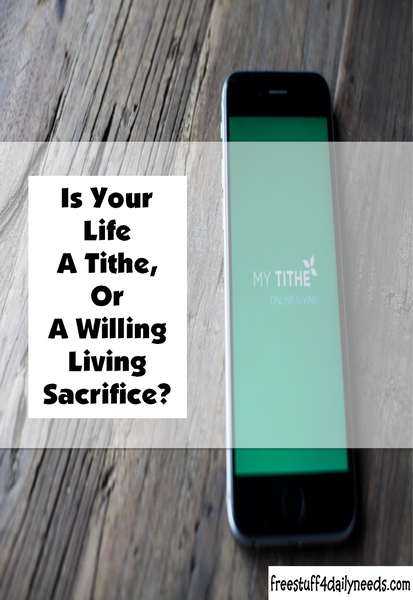 Is Your Life A Tithe?