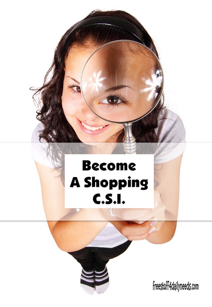 Become a Shopping C.S.I.