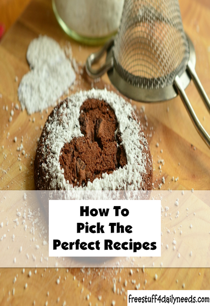 How To Pick The Perfect Recipes