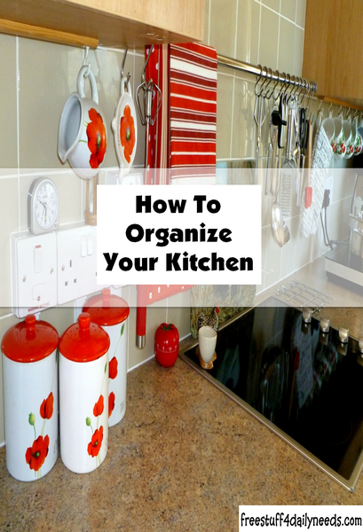 How To Organize Your Kitchen Free Stuff 4 Daily Needs
