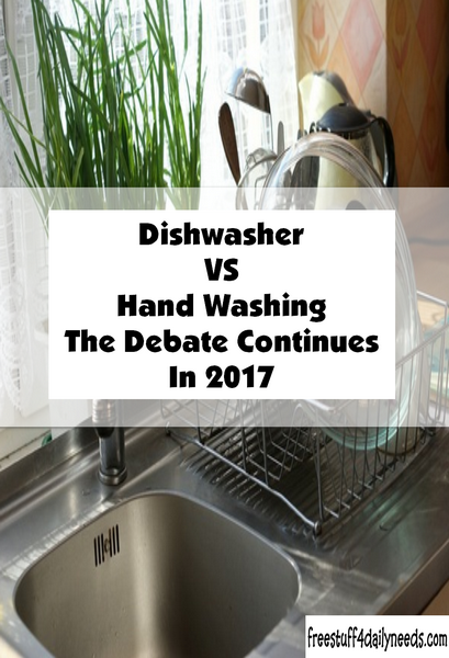 Dishwasher VS Hand Washing The Debate Continues In 2017