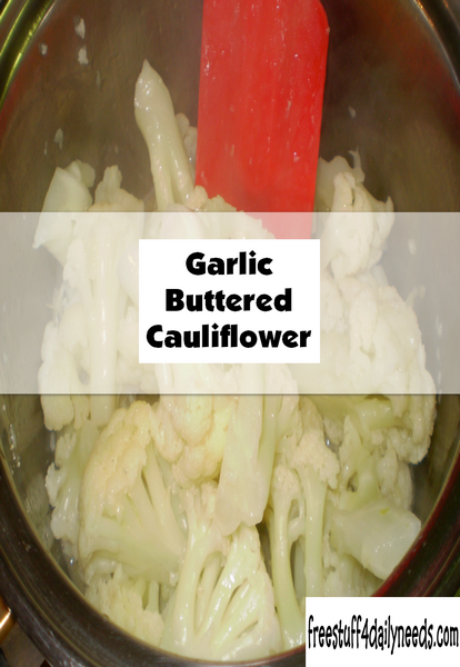 Garlic Buttered Cauliflower