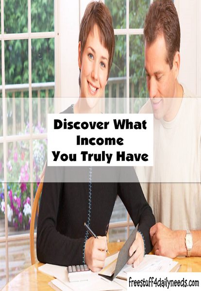 Discover What Income You Truly Have
