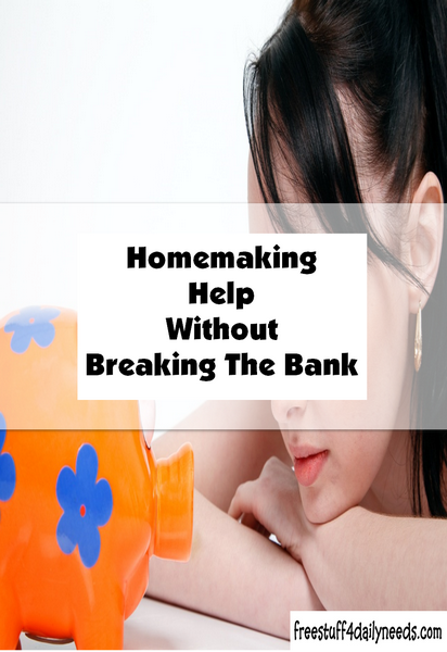 Homemaking Help Without Breaking The Bank