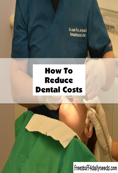 How To Reduce Dental Costs
