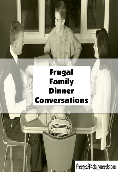 Frugal Family Dinner Conversations