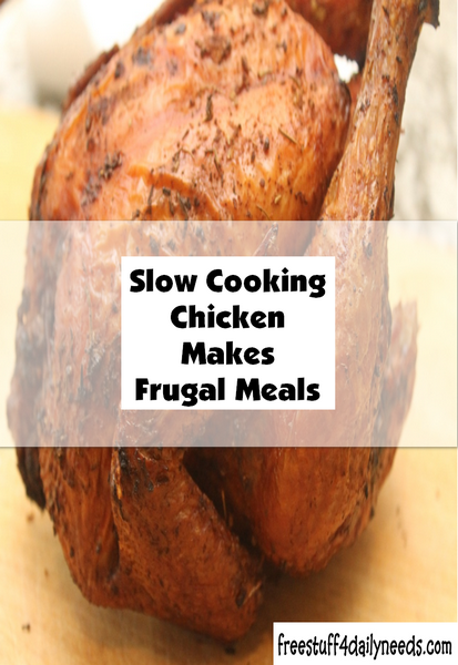 Slow Cooking Chicken Makes Frugal Meals