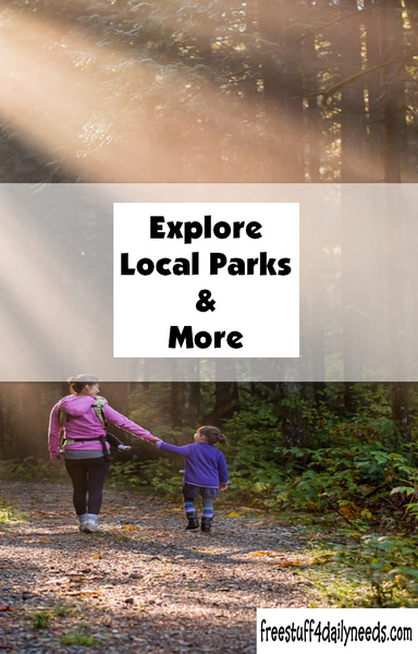Explore Local Parks And More
