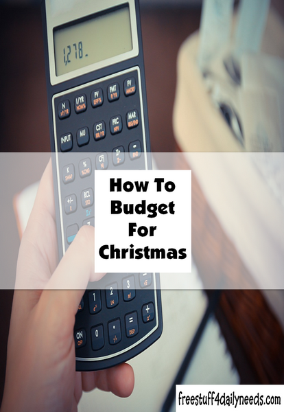 how to budget for christmas free stuff 4 daily needs